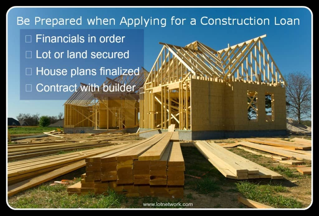 Be Prepared When Applying for Construction Loans