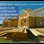 Be Prepared When Applying for a Construction Loan